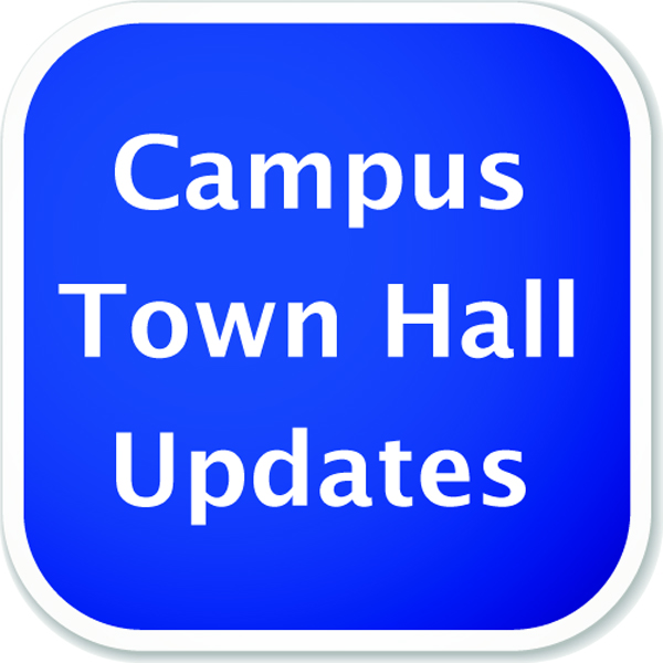 Campus Town Hall Meetings